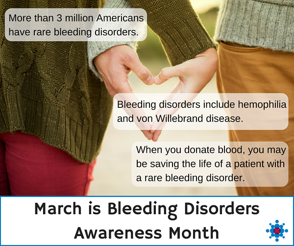 March is Bleeding Disorders Awareness Month (2)